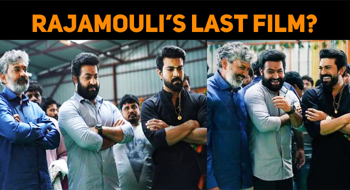 Do You Know Which Is Rajamouli's Last Film?