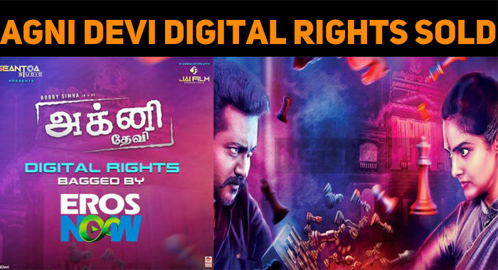 Eros Now Bags The Digital Rights Of Agni Devi!