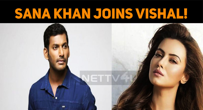 Sana Khan Joins Vishal!