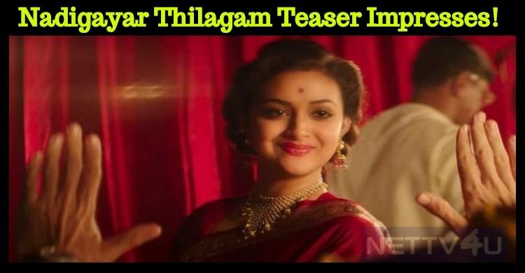 Nadigayar Thilagam Teaser Impresses! Tamil News