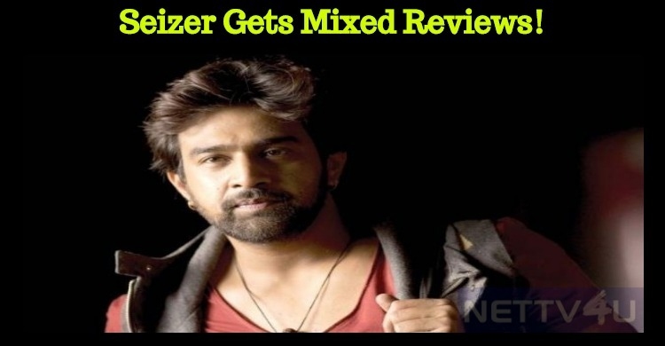 Seizer Gets  Mixed Reviews!