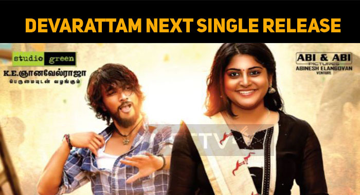 Devarattam Next Single To Be Released Tomorrow!