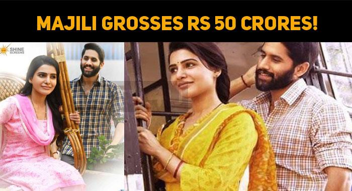 Majili Grosses Rs 50 Crores!