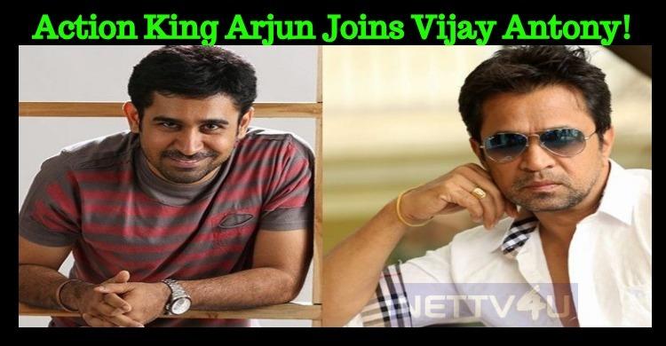 Action King Arjun Joins Vijay Antony!