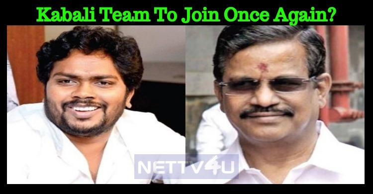 Kabali Team To Join Once Again? Tamil News