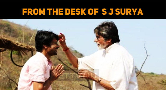 From The Desk Of S J Surya – Uyarndha Manithan Updates
