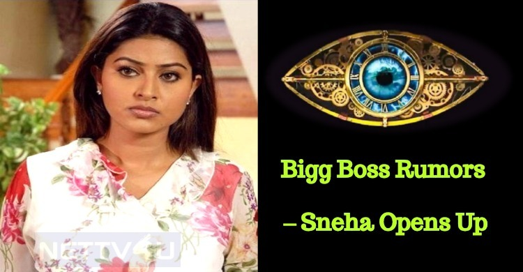 Bigg Boss Rumors – Sneha Opens Up