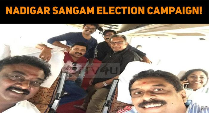 Nadigar Sangam Election Campaign!