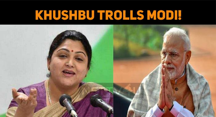 Khushbu Trolls Modi!