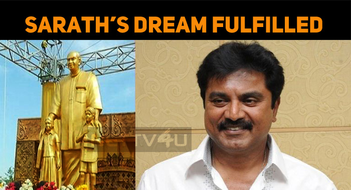 Sarathkumar's Dream Accomplished!