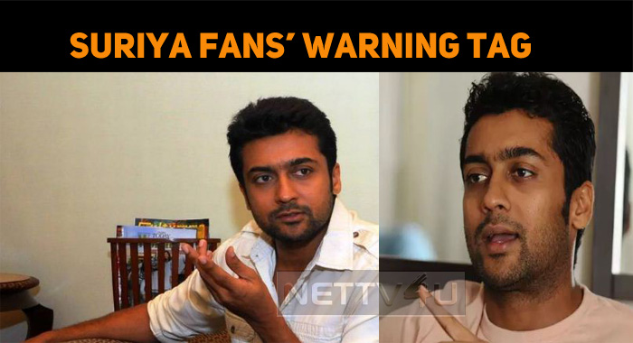 Suriya Fans' Warning Tag Goes Viral!