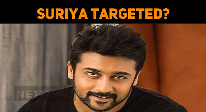 Why Is Suriya Targeted?