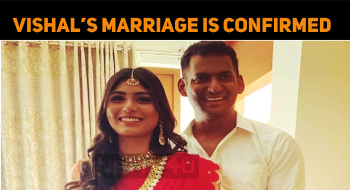 Vishal's Marriage Is Confirmed With Anisha - GK..