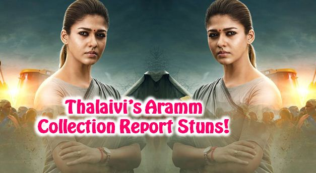 Here Is The Collection Report Of Thalaivi Nayan..
