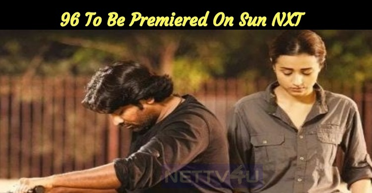 96 To Be Premiered On Sun NXT From Tomorrow!