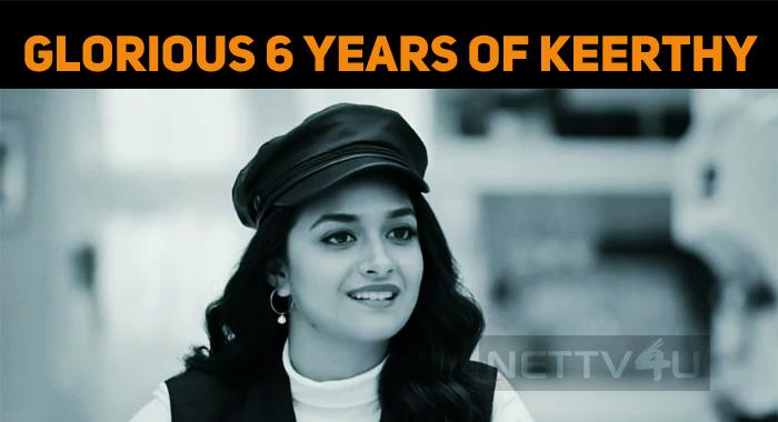 Glorious 6 Years Of Keerthy Suresh!