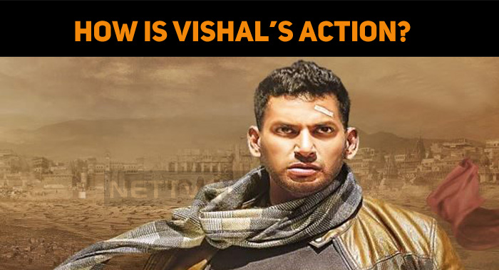 How Is Vishal's Action?