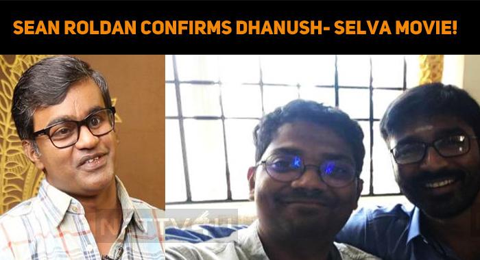 Sean Roldan Confirms His Presence In Dhanush- S..