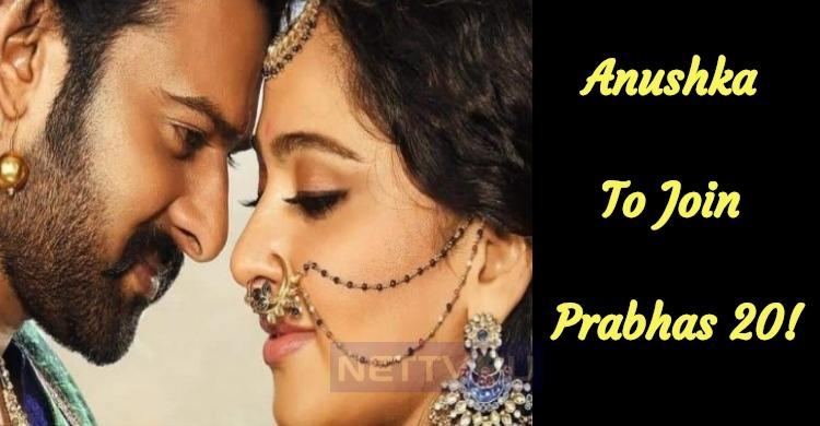 Anushka To Join Prabhas 20!