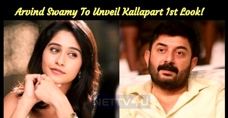 Arvind Swamy To Unveil The First Look Of Kallap..