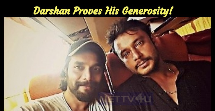 Darshan Proves His Generosity!