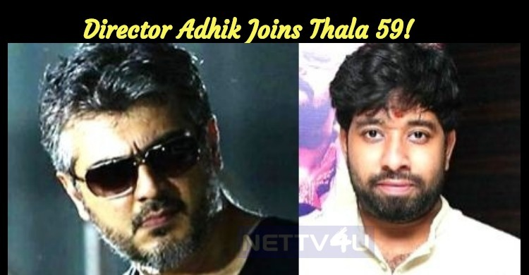 Director Adhik Joins Thala 59!
