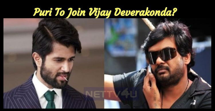 Puri To Join Vijay Deverakonda?