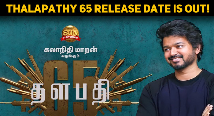 Even Before The Shooting, Thalapathy 65 Release..