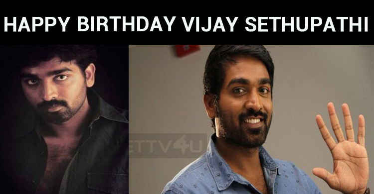 Celebs Wish Vijay Sethupathi On His Birthday!