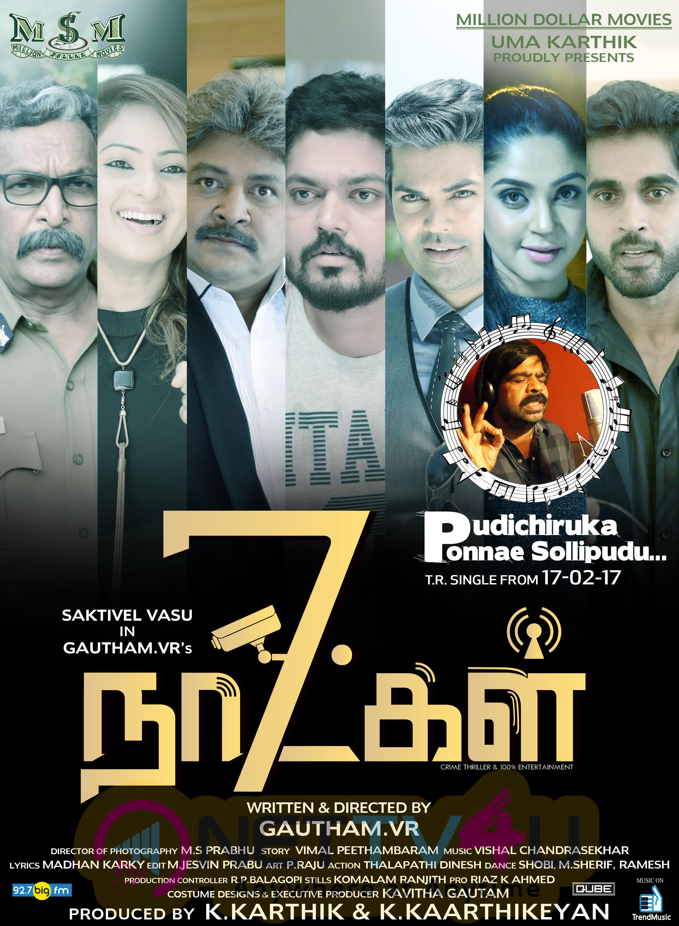 7 Naatkal Tamil Movie Attractive Posters