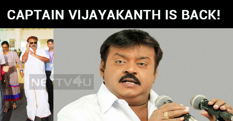 Captain Vijayakanth Is Back!