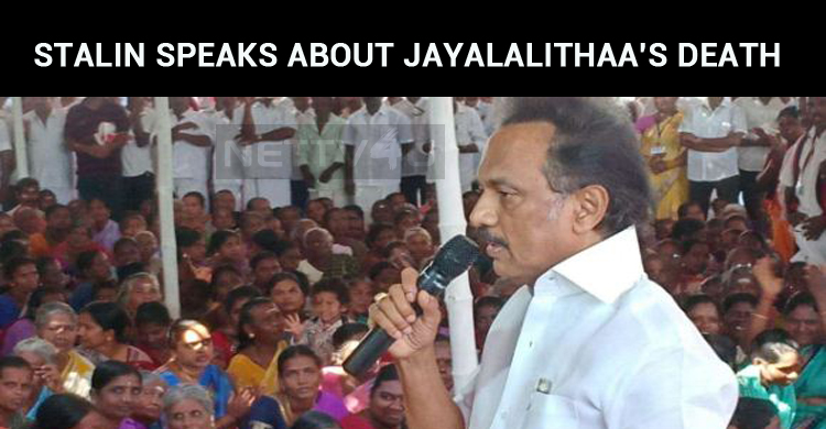We Will Probe Into Jayalalithaa Death Mystery – Stalin