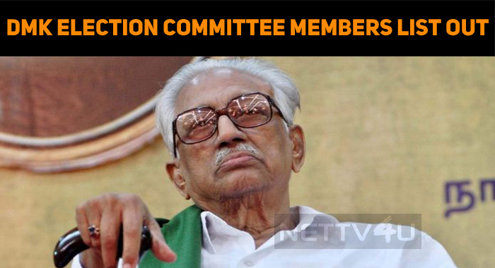 DMK Appoints The Election Committee Members!