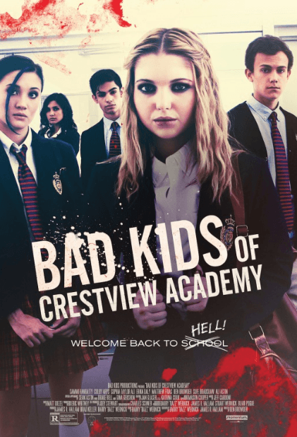 Bad Kids Of Crestview Academy Movie Review English Movie Review