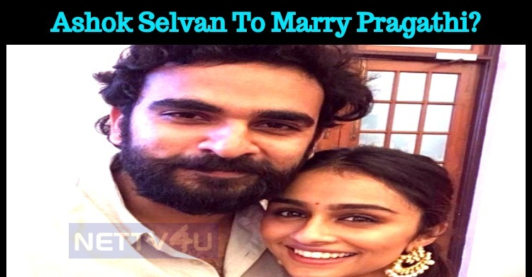 Ashok Selvan To Marry Super Singer Pragathi?