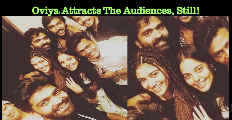 Oviya Attracts The Audiences, Still!