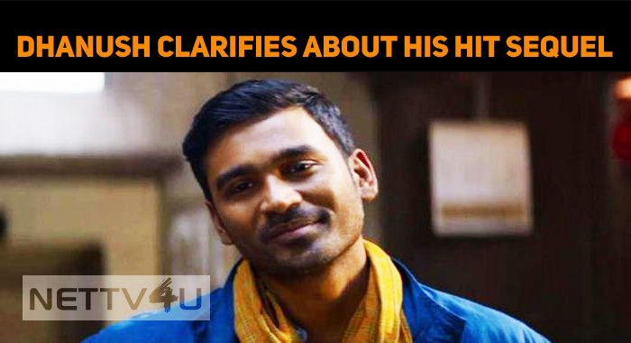 Dhanush's Clarification Made His Fans Happy!