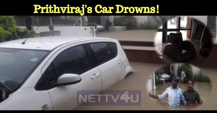 Prithviraj's Car Drowns!