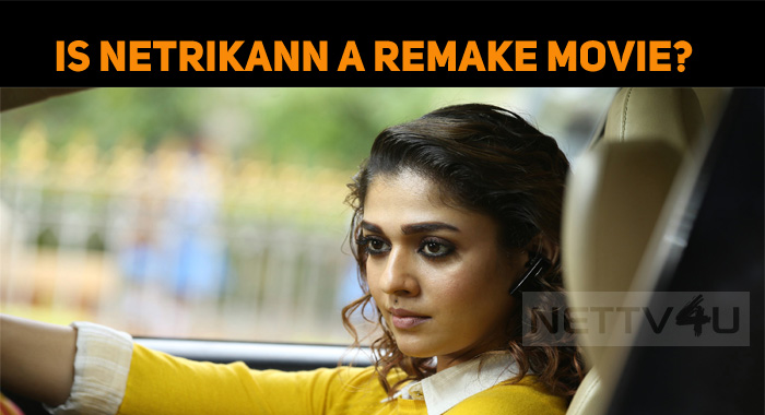 Is Netrikann, A Remake Movie?