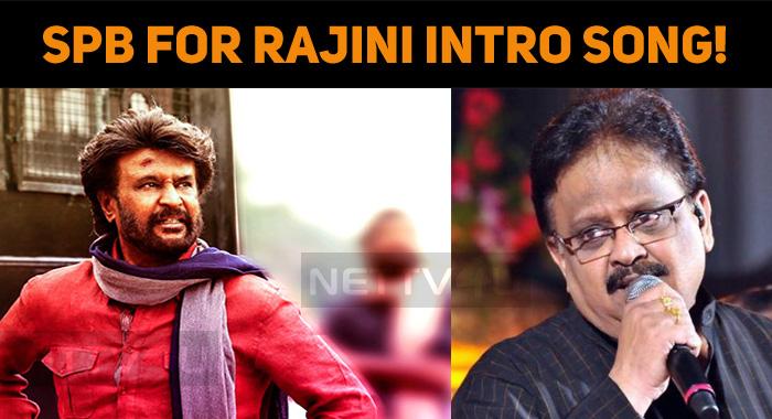 SPB For Rajini Intro Song!