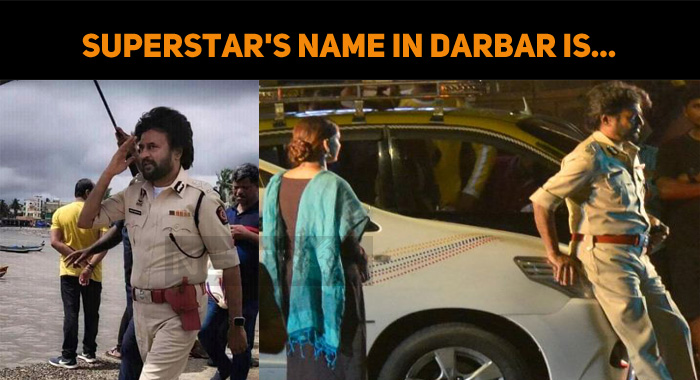 Superstar's Name In Darbar Is...