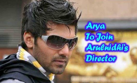 Arya To Join Arulnidhi's Director!