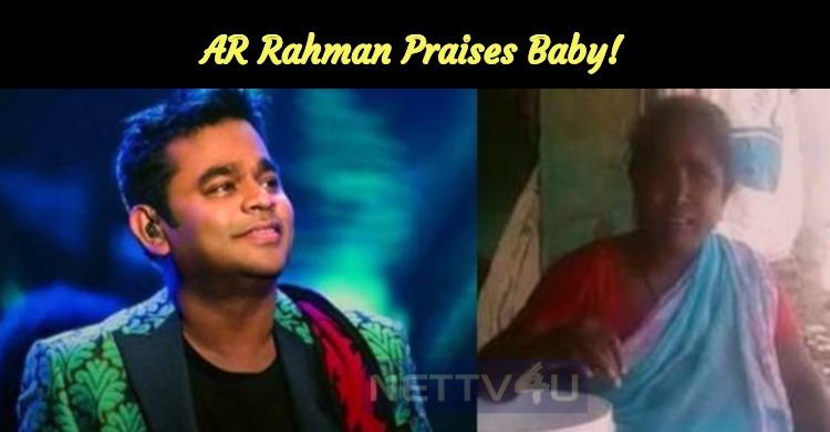 AR Rahman Praises Baby!