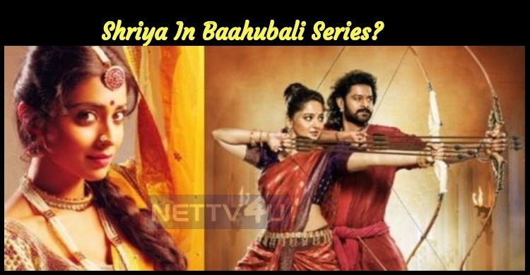 Shriya In Baahubali Series?