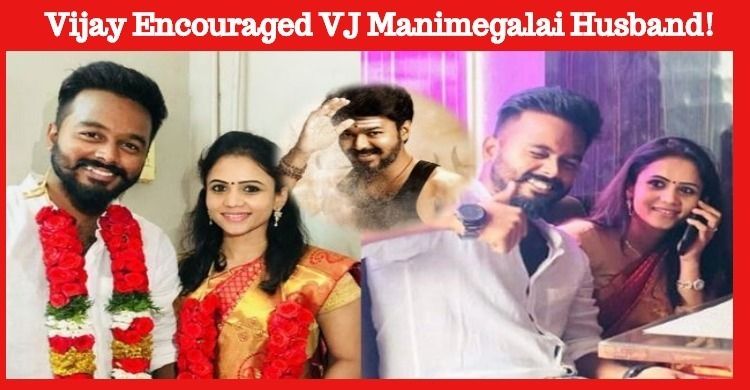 Vijay Encouraged VJ Manimegalai Husband!