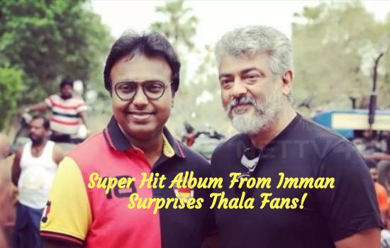 Super Hit Album From Imman Surprises Thala Fans!