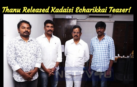 Thanu Released Kadaisi Echarikkai Teaser!