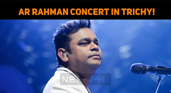 AR Rahman Concert In Trichy!