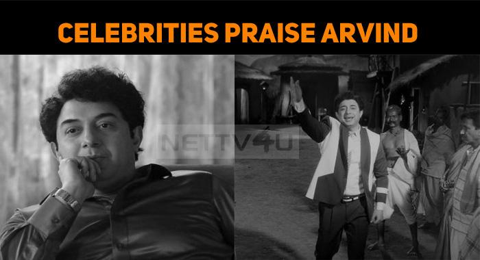 Celebrities Celebrate Arvind Swami's Transformation As Puratchi Thalaivar MGR!