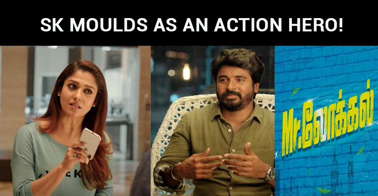 Sivakarthikeyan Moulds Himself As An Action Hero!